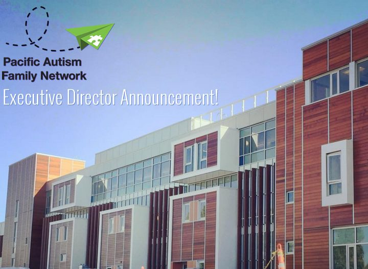 Pacific Autism Family Network Welcomes New Executive Director